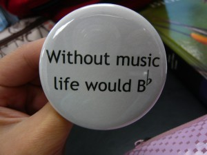 Pretty Buttoner: Without Music Life Would B flat