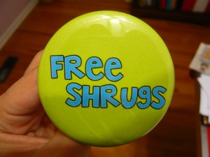 Pretty Buttoner: Free Shrugs Custom Button