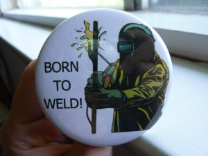 Pretty Buttoner: Born to Weld Button 1