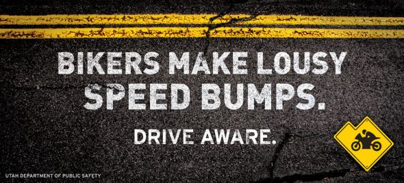Utah Department of Public Safety: Bikers make Lousy Speed Bumps