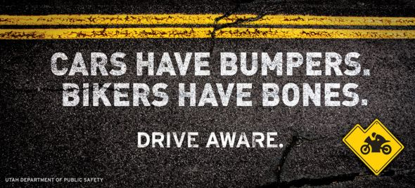 Utah Department of Public Safety: Cars have Bumpers, Bikers have Bones