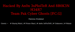 Hacked By An0n 3xPloiTeR And 8B0K3N H34R7 Team Pak Cyber Ghosts [P.C.G], main message screen with running footer 1